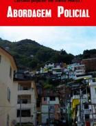 Cartilha popular do Santa Marta- Abordagem Polícial2010