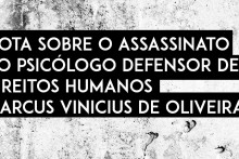 nota assassinato marcus vinicius