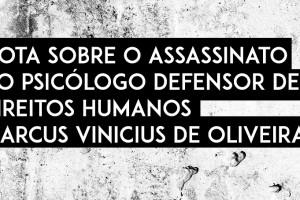 nota assassinato marcus vinicius