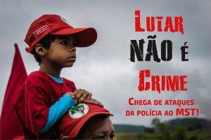 MST Lutar não é crime