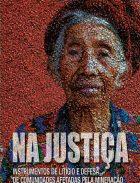 Na Justiça - litígio e defesa de comunidades