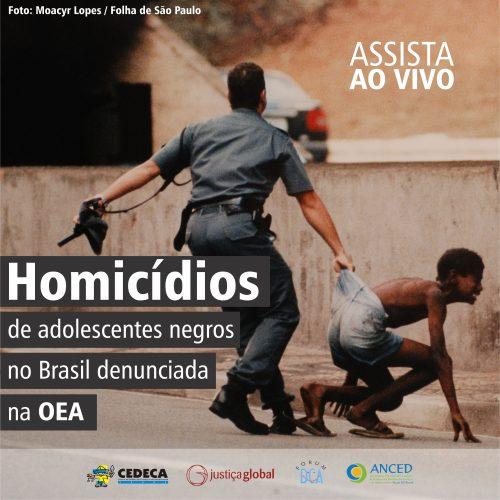 Divulgação audiência OEA homicídios 2