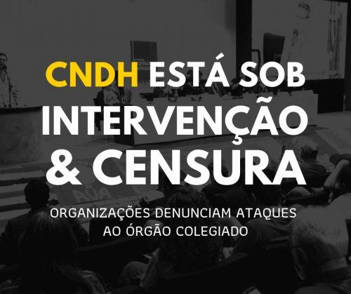 CNDH sob ataque